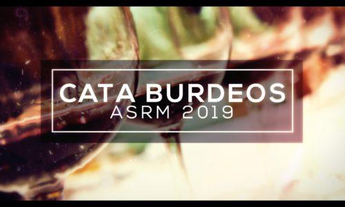 Cata Burdeos ASRM